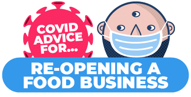 How to re-open a food business safely after Covid-19
